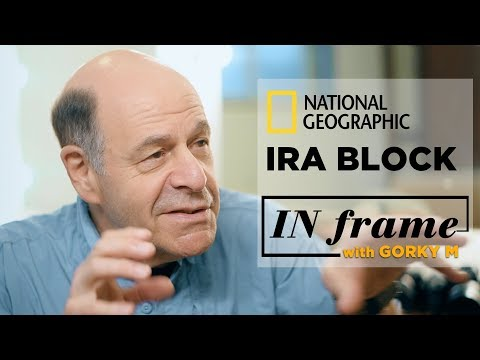 National Geographic Photographer Ira Block Interview   In Frame With Gorky M   S01 E02