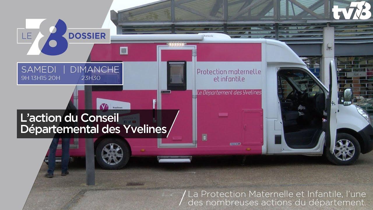 7/8 Dossier. L'action du Conseil Départemental des Yvelines