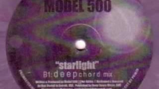 Model 500 - Starlight [Deepchord Mix]