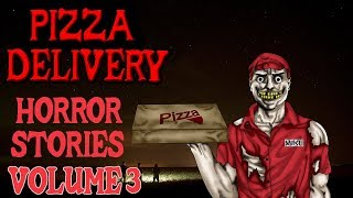 3 Pizza Delivery Horror Stories V3