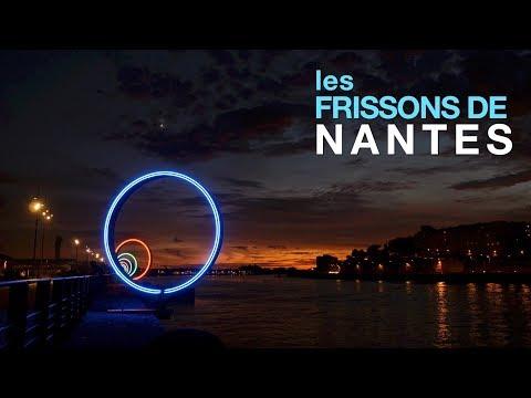 Les frissons de Nantes // Une ville racontée par 6 personnalités locales