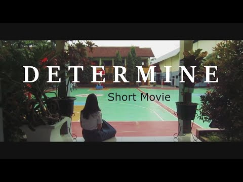 Determine - Indonesian Short Film
