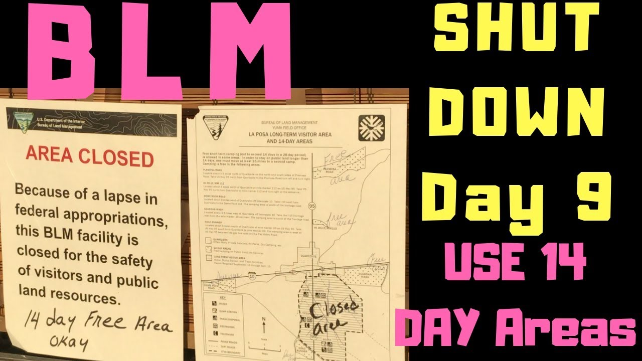 BLM SHUTDOWN DAY 9    LTVA IS OPEN   BUT USE 14 DAY AREAS