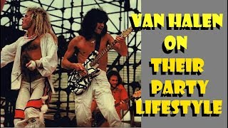 van halen on their party lifestyle