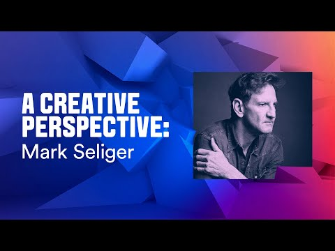 A Creative Perspective | Mark Seliger