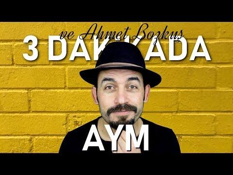 AYM | 3 DAKiKADA