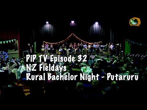 PiP TV Episode 32 NZ Rural Bachelors Night - Putaruru
