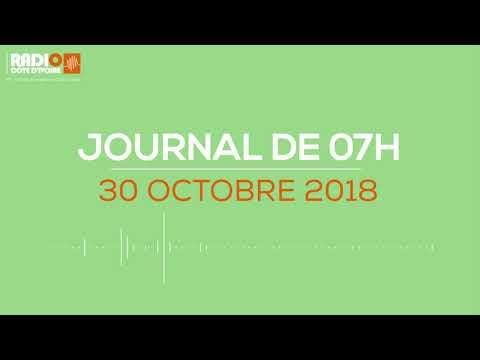 Le journal de 07h du 30 Octobre 2018 - Radio Côte d'Ivoire