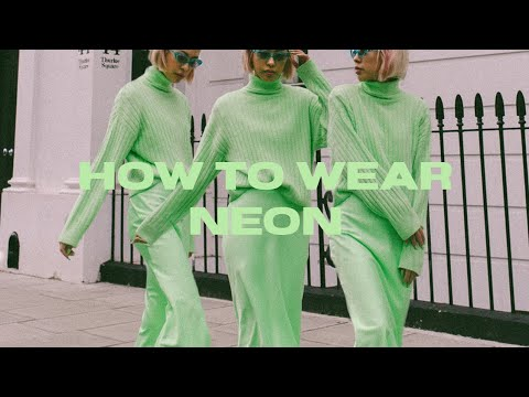 6 Different ways to Wear Neon (in 1 Minute) - YouTube