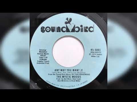 Mystic Moods - Any Way You Want It (Soundbird.records.45-5001.U.S.A.1974)