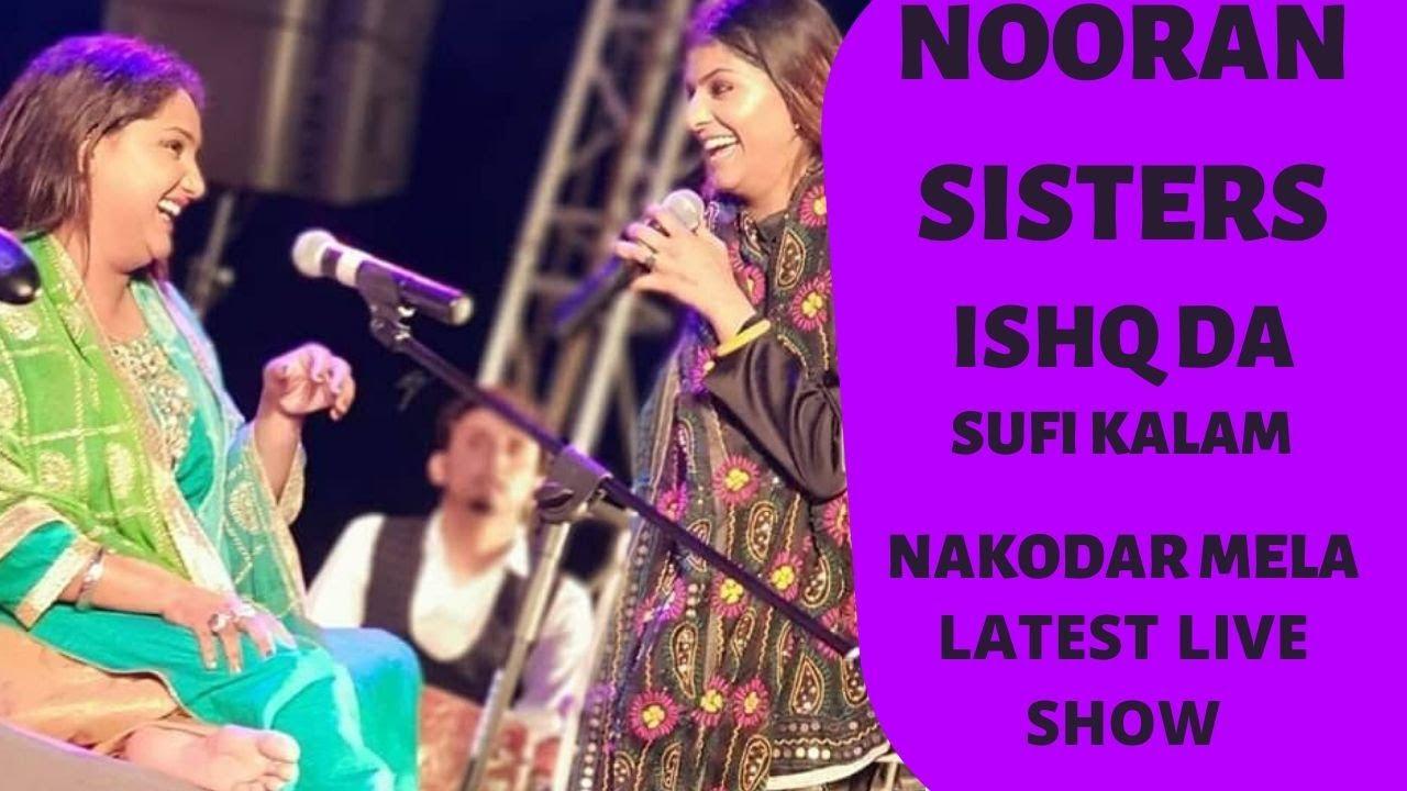 Nooran Sisters   Ishq Da   Nakodar Mela Live   Live Show 2020   Live Performance   Sufi Music