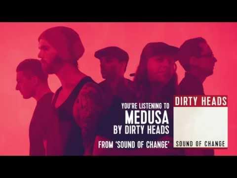 Dirty Heads - Medusa ft. Ward 21 (Audio Stream)