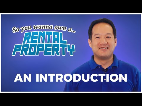 How To Own a Rental Property - A New Series!