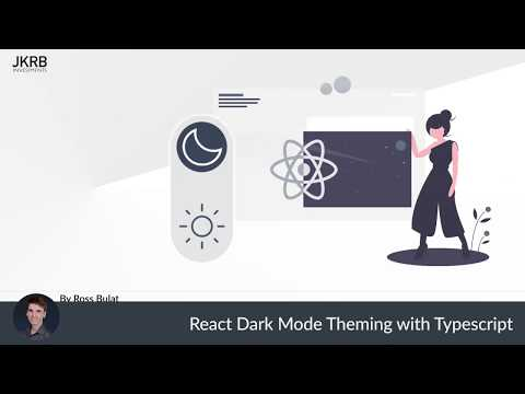 TypeScript & React Dark Mode Theming With Styled Components