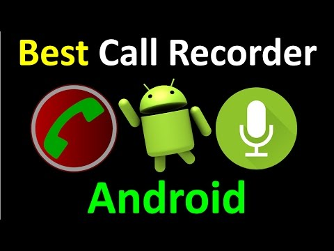 best call recorder app for android 2016, 2017 (Free and Paid)