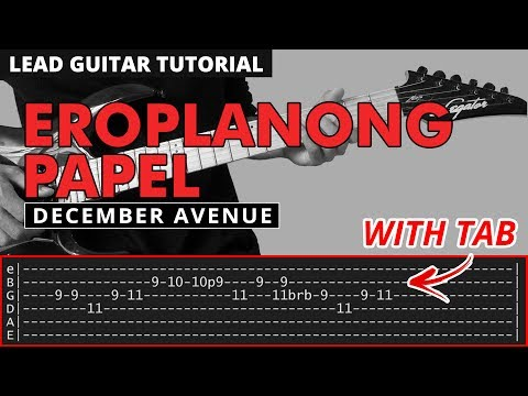 Eroplanong Papel (Tower Sessions) - December Avenue LEAD GUITAR Tutorial (WITH TAB)