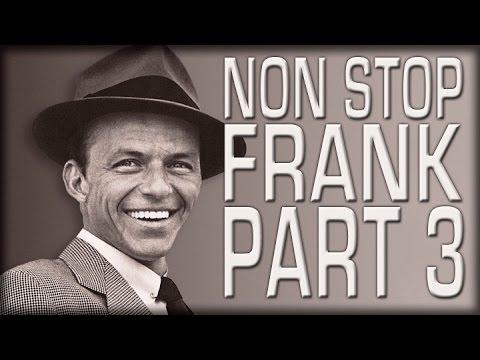 Non Stop Frank Sinatra | Part 3