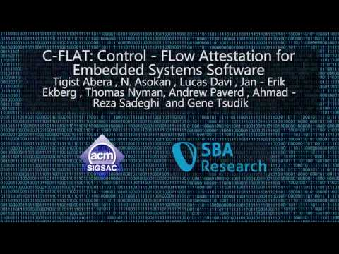 CCS 2016 - C-FLAT: Control-FLow Attestation for Embedded Systems Software