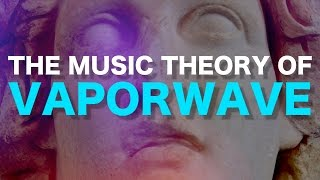 One of Adam Neely's most viewed videos: The music theory of V A P O R W A V E