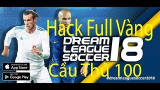 Hack Vàng Dream Leagua Soccer 2018 Không Cần Jailbreak   TGK