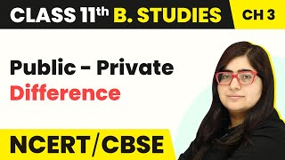 Difference Between Public and Private Sector | Class 11 Business Studies