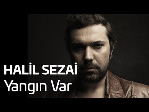 Halil Sezai - Yangın Var (Official Audio)