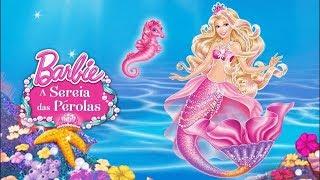 Desenho Barbie - A Sereia das Pérolas - Filme Completo - HD
