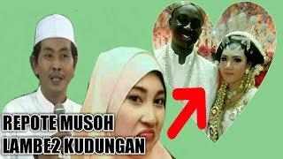 Poko,e Nek Wes Keno Lambe Kudungan , Ndunyo Umek Kata Yai Anwar Zahid Lucune Pol