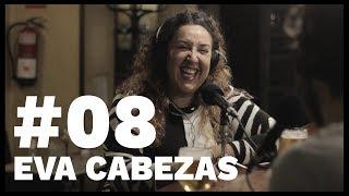 El Sentido De La Birra - #08 Eva Cabezas