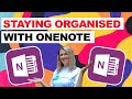 - Staying Organised with OneNote