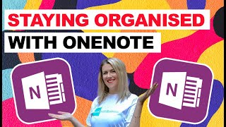 Staying Organised with OneNote