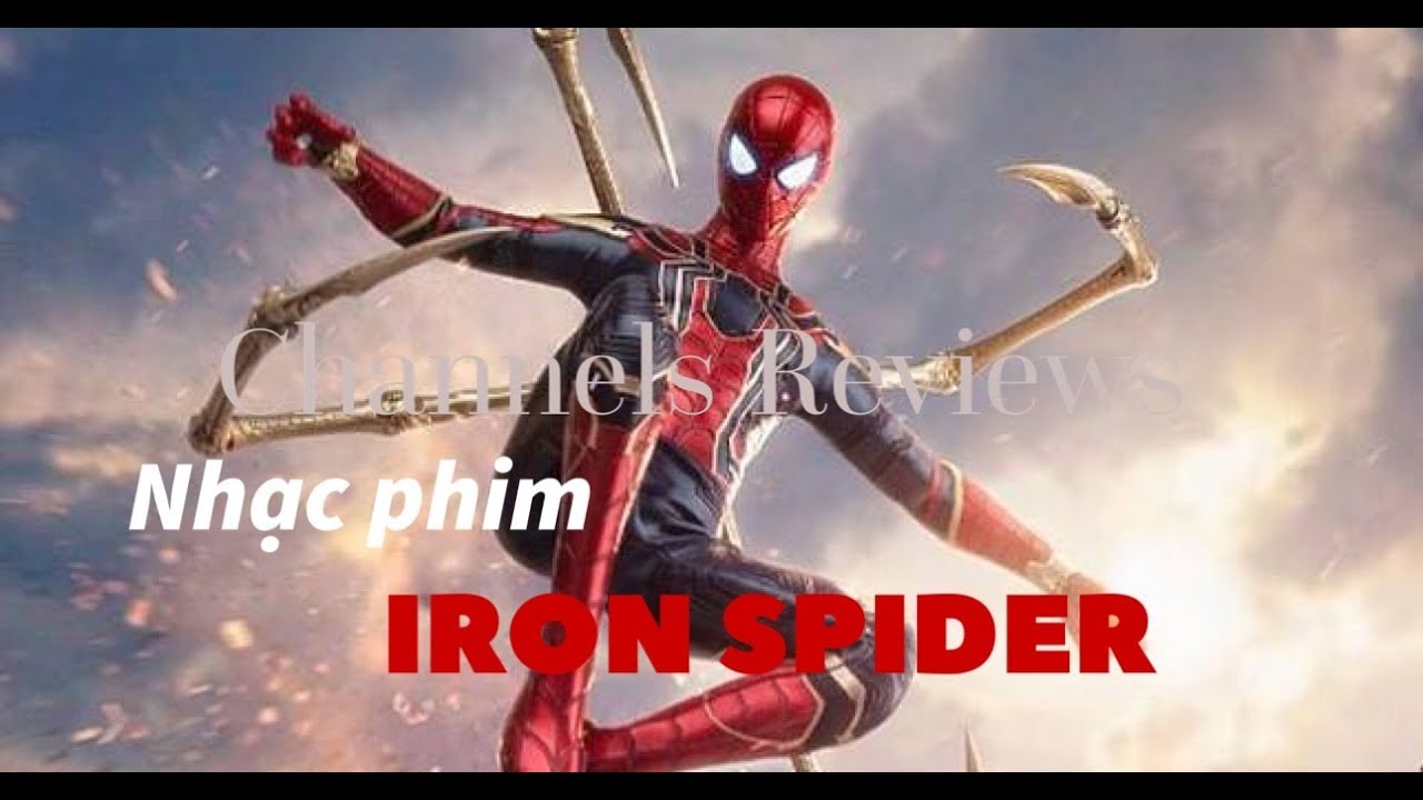 Nhạc phim Thiếu Nhi NGUOI NHEN SIEU DANG – Iron Spiderman
