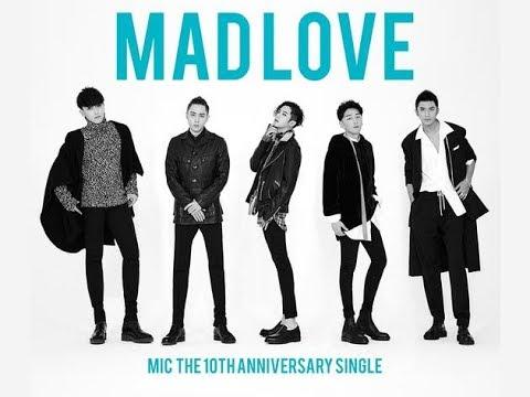 M.I.C single - Mad LoveMIC男团新团歌