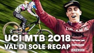 Full Recap of the Val di Sole MTB Downhill Race. | UCI MTB 2018