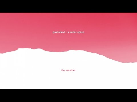 Groenland - The Weather (audio)
