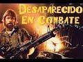 Desaparecido en combate 2 película completa en español Latino