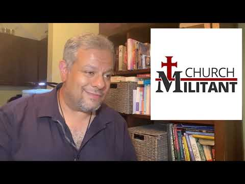 My Thoughts on Michael Voris and Church Militant
