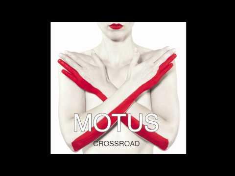 MOTUS Crossroad WHY.mov mp3