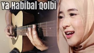 YA HABIBAL QOLBI - Sabyan (Guitar Instrumental) COVER by The Superheru