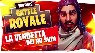 THE SALE OF NO SKIN!! - Fortnite Battle Royale ( Sbarbato )