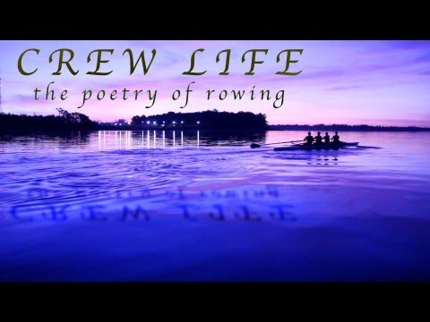 Crew Life: The Poetry Of Rowing