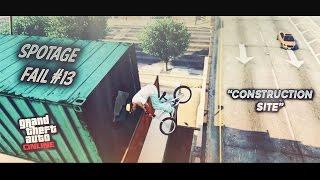 "GTA V BMX - Spotage Fail #13 : ""Construction Site"""