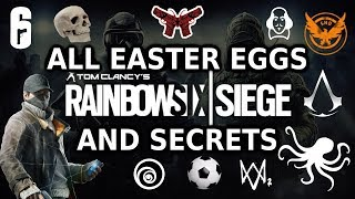 Rainbow Six Siege All Easter Eggs And Secrets HD