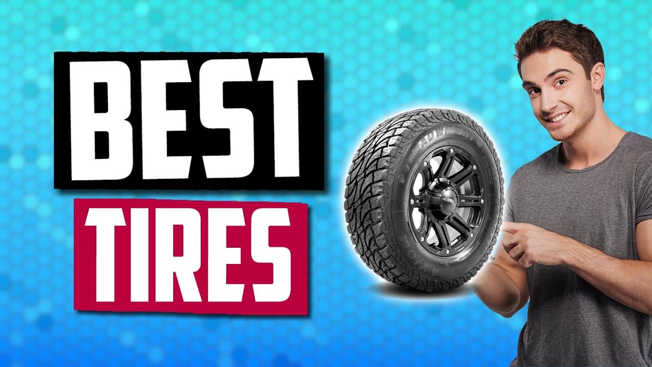 best all season car tires 2019 Best Tires in 2019 | 5 All Season Tires For Cars, Trucks & Pick