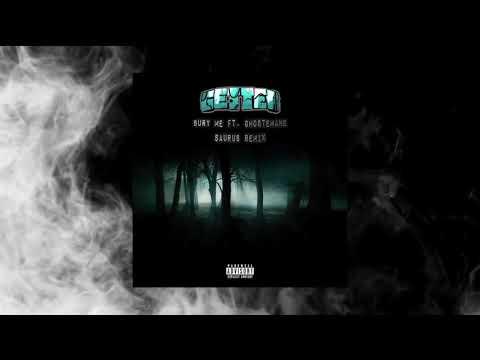 Getter - Bury Me Ft. Ghostemane (Saurus Remix)