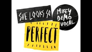 She Look So Perfect | Michael Demo Vocal