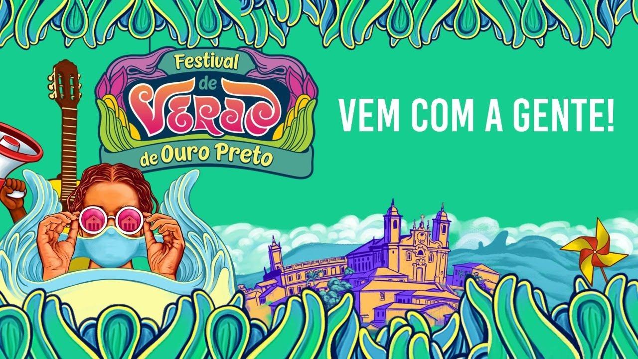 Vem com a gente que o Festival de Verão vai começar!