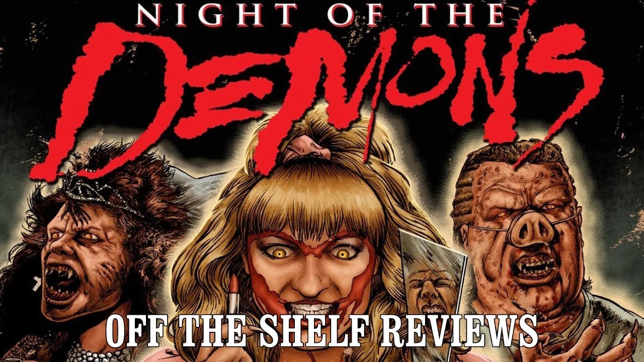 Download Night of the Demons Review - Off The Shelf Reviews