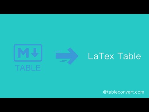 How To Convert Markdown Table To LaTex Table Online?