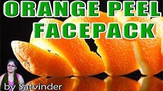 Orange Peel Powder Face Pack by Satvinder Kaur Thumbnail